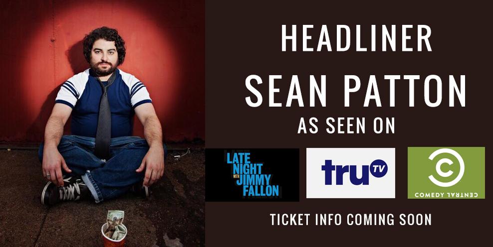 Headliner Sean Patton